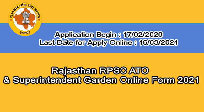 Rajasthan RPSC ATO and Superintendent Garden Online Form 2021