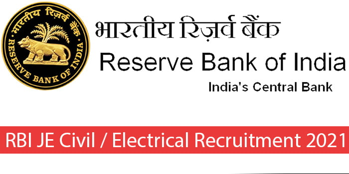 RBI JE Civil / Electrical Recruitment 2021 Apply Online Form