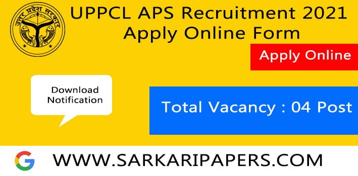 UPPCL APS Recruitment 2021 Apply Online Form